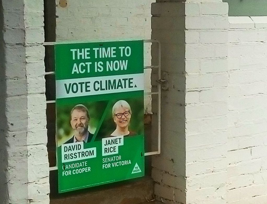 Placard supporting the Greens on a Preston gate in the lead-up to the 2019 federal election. Photo: Maria Porcellar-Calvo